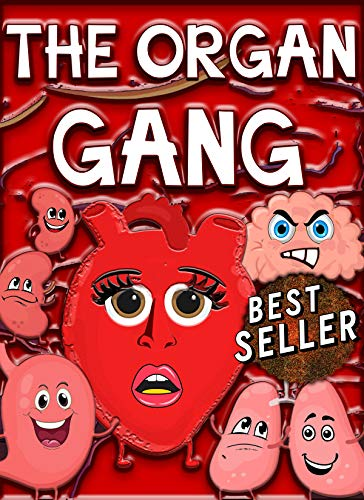 The Organ Gang: For Teens & Young Adults. (English Edition)