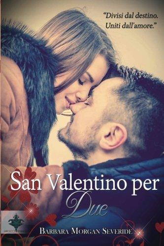 San Valentino Per Due