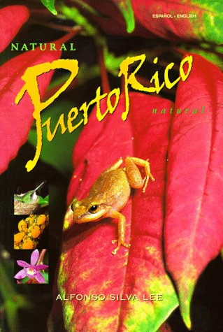Natural Puerto Rico Natural por Alfonso Silva Lee
