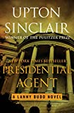 Presidential Agent (The Lanny Budd Novels Book 5) (English Edition)