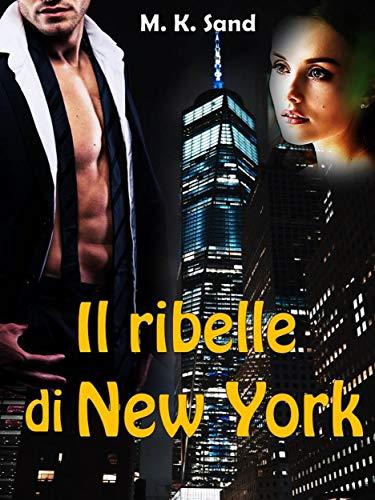 Il ribelle di New York