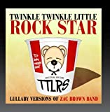 Lullaby Versions of Zac Brown Band by Roma Music Group