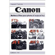 Canon : Boîtiers d'hier pour photos d'aujourd'hui, [FTb, F1, EF, AE-1, AE-1 program] (Vm)