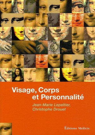Visage, corps et personnalit