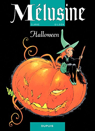 Mélusine - tome 8 - HALLOWEEN (French Edition)