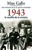 1943 - le souffle de la victoire