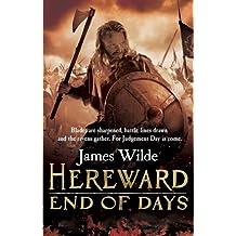 Hereward: End of Days: (Hereward 3) by James Wilde (2014-02-13)