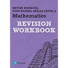 Revise Edexcel Functional Skills Mathematics Level 2 Revision Workbook (Revise Functional Skills)
