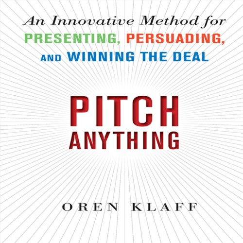 Buchseite und Rezensionen zu 'Pitch Anything: An Innovative Method for Presenting, Persuading, and Winning the Deal' von Oren Klaff