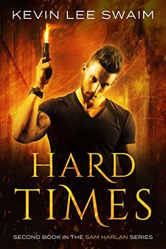 Hard Times by Kevin Lee Swaim