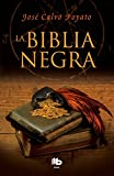 La Biblia negra (B DE BOLSILLO MAXI)