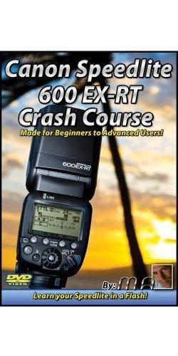 Preisvergleich Produktbild Canon Speedlite 600 EX-RT Crash Course by Michael Andrew