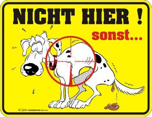 Fun-Schilder ' Keine Hundescheiße !!! '