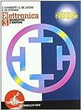 Elettronica. Per gli Ist. tecnici: ELETTRONICA 3 -CUNIB.