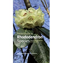 Pocket Guide to Rhododendron Species: Based on the Descriptions of H.H. Davidian