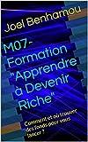 Telecharger Livres M07 Formation Apprendre a Devenir Riche Comment et ou trouver des fonds pour vous lancer (PDF,EPUB,MOBI) gratuits en Francaise