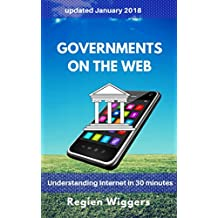 Governments on the web (Understanding Internet Book 12) (English Edition)