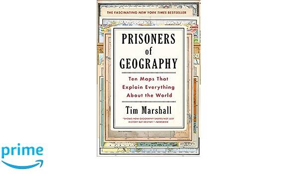 Amazon Fr Prisoners Of Geography Ten Maps That Explain