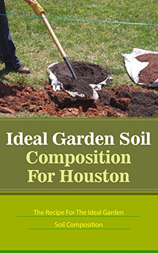 ideal-garden-soil-composition-for-houston-the-recipe-for-the-ideal-garden-soil-composition-english-e