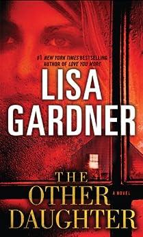The Other Daughter: A Novel par [Gardner, Lisa]