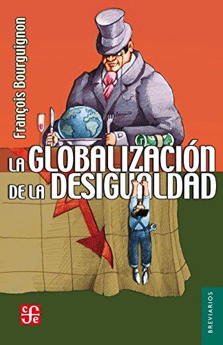La globalización de la desigualdad (Breviarios)