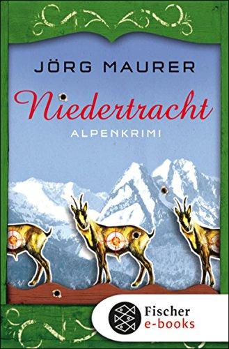 Niedertracht: Alpenkrimi (Kommissar Jennerwein 3) (Klettern Klasse)