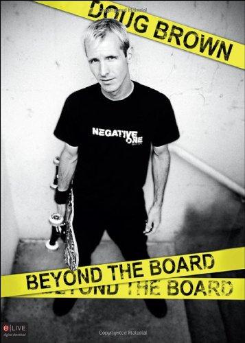 Doug Brown: Beyond the Board por Doug Brown