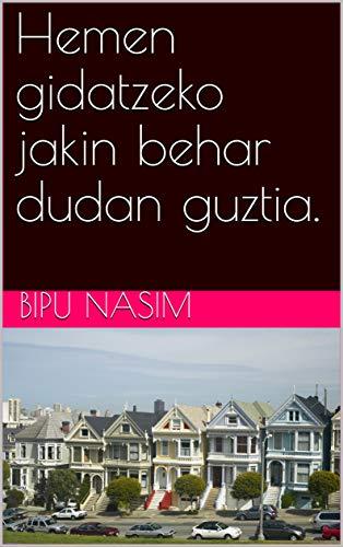 Hemen gidatzeko jakin behar dudan guztia. (Basque Edition) por bipu nasim