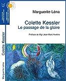 Colette Kessler : Le passage de la gloire
