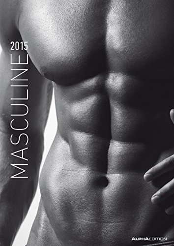 Masculine 2015 - Men - Bildkalender A3 - schwarz/weiß - Erotikkalender