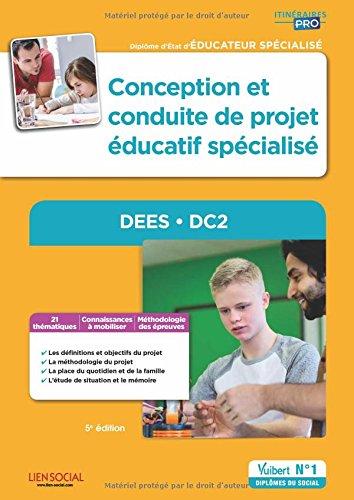 Conception et conduite de projet éducatif spécialisé - DEES - DC2 - Diplôme d'État d'Éducateur spécialisé