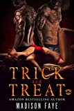 Front cover for the book Trick And Treat by Madison Faye