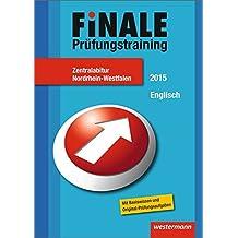 Finale - Prüfungstraining Zentralabitur Nordrhein-Westfalen: Abiturhilfe Englisch 2015
