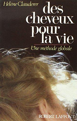 DES CHEVEUX POUR LA VIE par HELENE CLAUDERER