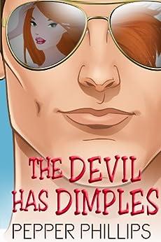 The Devil Has Dimples (Boggy Bayou Book 1) (English Edition) par [Phillips, Pepper]