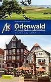 Odenwald mit Bergstraße, Heidelberg, Darmstadt: Reiseführer mit vielen praktischen Tipps.