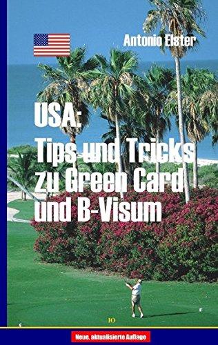 USA: Tips und Tricks zu Greencard und B-Visum (Visum Usa)