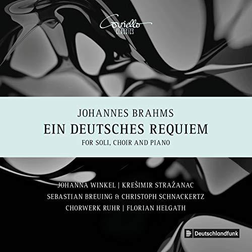 Brahms: Ein Deutsches Requiem Op. 45 (Fassung mit Klavier zu vier Hönden)