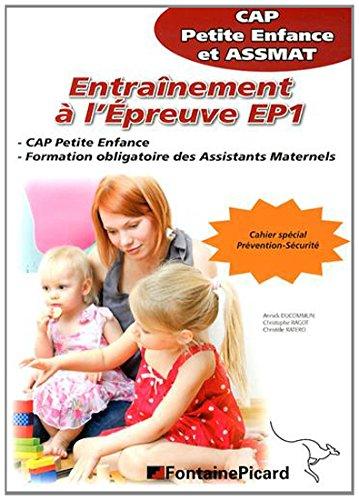 Entraînement à l'épreuve EP1 CAP petite enfance et ASSMAT