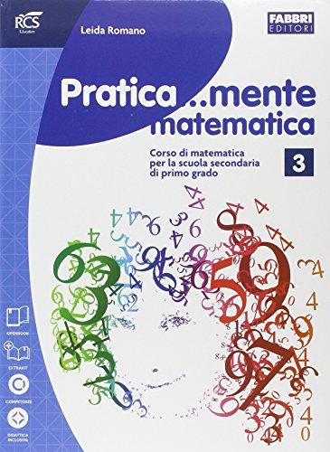 Pratica...mente matematica. Per la Scuola media. Con e-book. Con espansione online: 3