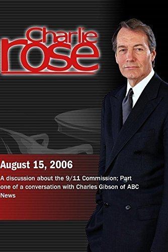 Preisvergleich Produktbild Charlie Rose with Thomas Kean and Lee Hamilton; Charles Gibson (August 15,  2006)