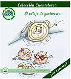 Cuentolorea: El potaje de garbanzos (Colección Cuentolorea: Lee y colorea)