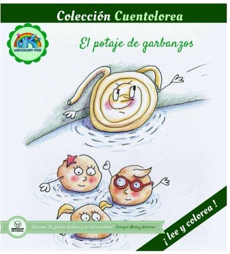Cuentolorea: El potaje de garbanzos (Colección Cuentolorea: Lee y colorea) por Enrique Muñoz Herrera