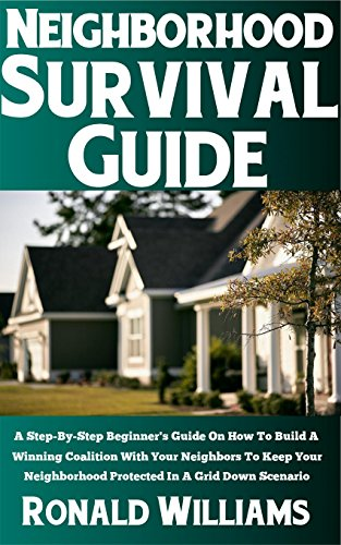 neighborhood-survival-guide-a-step-by-step-beginners-guide-on-how-to-build-a-winning-coalition-with-