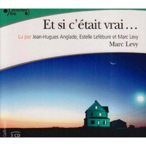Et si c'etait vrai - 3 ausio compact discs in Frenc (French Edition)