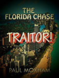 Traitor! (The Florida Chase, Part 4)