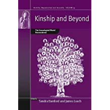 Kinship and Beyond: The Genealogical Model Reconsidered (Fertility, Reproduction and Sexuality: Social and Cultural Perspectives)