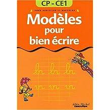 Modèles pour bien écrire CP/CE1