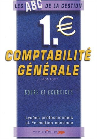 Comptabilité générale. Cours et exercices