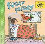 Foggy Friday (Giggle Club)